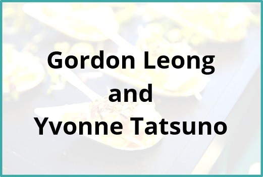 Gordon Leong and Yvonne Tatsuno