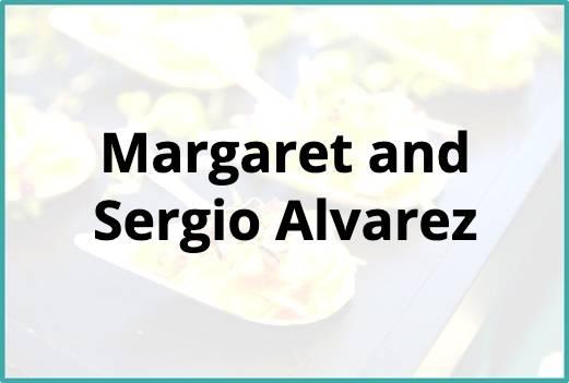 Margaret and Sergio Alvarez