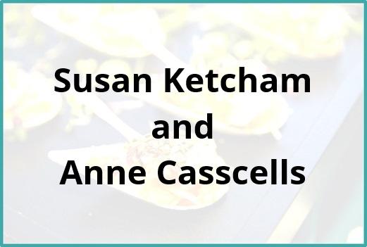 Susan Ketcham and Anne Casscells